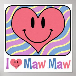 I Love Maw Maw Poster