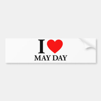 I Love May Day Bumper Stickers