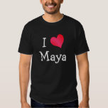 I Love Maya Shirts