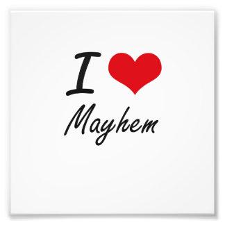 I Love Mayhem Photo Art