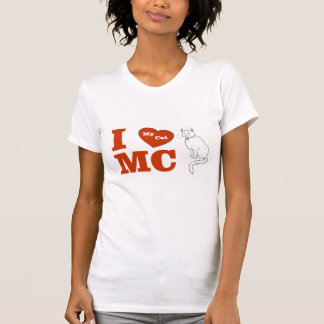 I Love MC  My Cat T-Shirt
