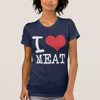 I Love Meat Food Fish Producst & Designs! T-Shirt