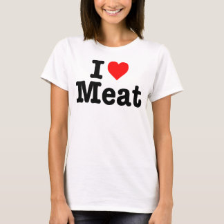 """I LOVE MEAT"" T-Shirt"
