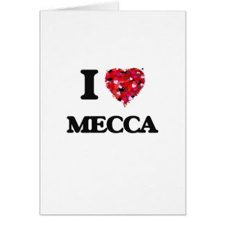I Love Mecca Greeting Card