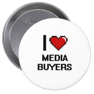 I love Media Buyers 10 Cm Round Badge