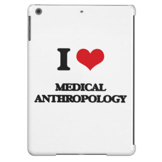 I Love Medical Anthropology iPad Air Cases