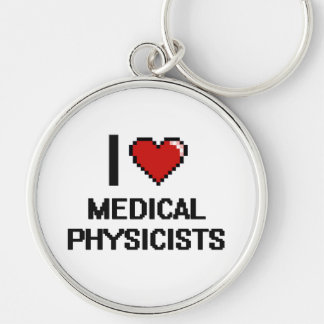 I love Medical Physicists Silver-Colored Round Key Ring