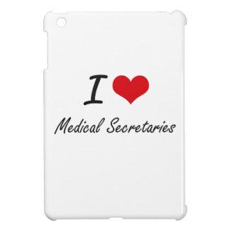I love Medical Secretaries iPad Mini Cases