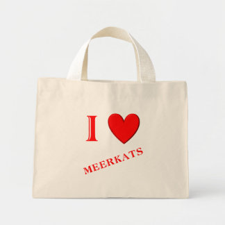 I Love Meerkats Mini Tote Bag