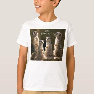 I love MeerkatsT-Shirt Tee Shirt