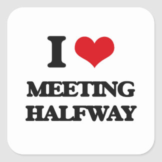 I Love Meeting Halfway Square Sticker