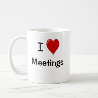 I Love Meetings - Meet to Discuss Funny Quote