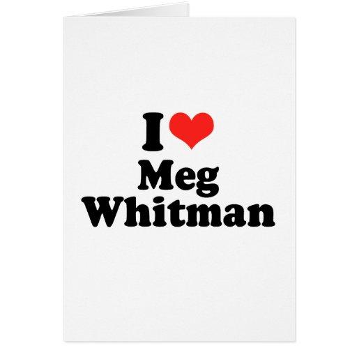 I Love Meg Whitman Cards