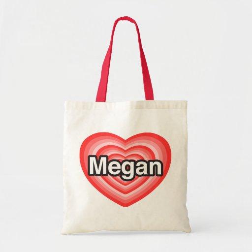 I love Megan. I love you Megan. Heart Tote Bag