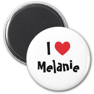 I Love Melanie Magnet