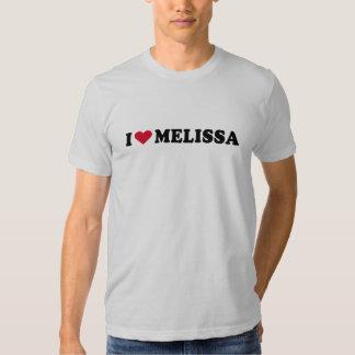 I LOVE MELISSA T-SHIRTS