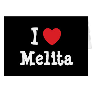 I love Melita heart T-Shirt Cards