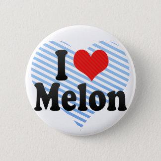 I Love Melon 6 Cm Round Badge