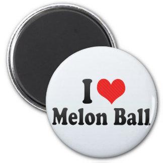 I Love Melon Ball Fridge Magnets