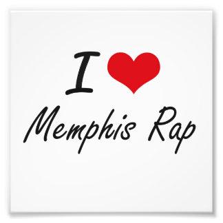 I Love MEMPHIS RAP Photograph
