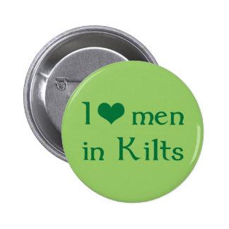 I love men in Kilts 6 Cm Round Badge