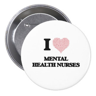 I love Mental Health Nurses (Heart made from words 7.5 Cm Round Badge