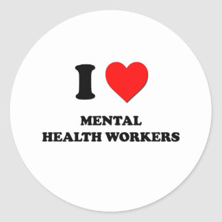 I Love Mental Health Workers Round Stickers