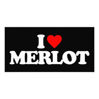 I LOVE MERLOT PERSONALIZED PHOTO CARD