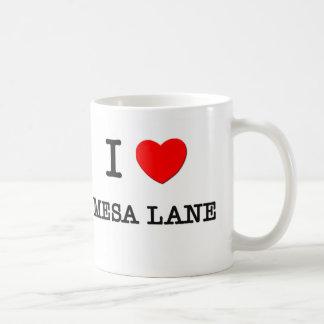 I Love Mesa Lane California Mug