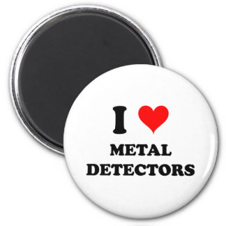 I Love Metal Detectors 6 Cm Round Magnet