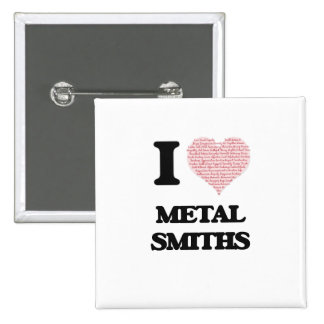 I love Metal Smiths (Heart made from words) 15 Cm Square Badge