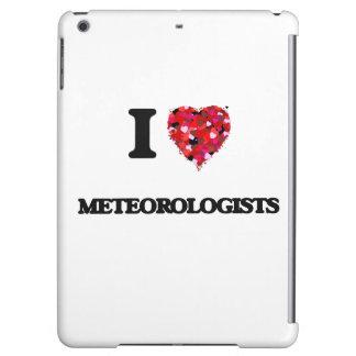 I Love Meteorologists