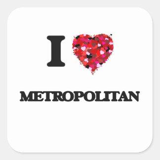 I Love Metropolitan Square Sticker
