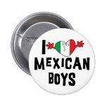 I Love Mexican Boys 6 Cm Round Badge