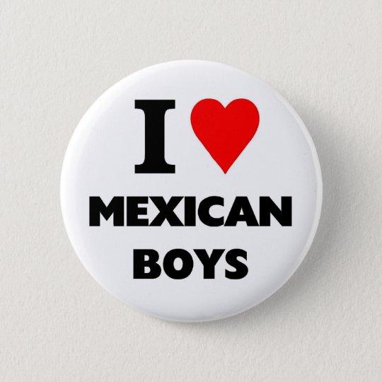 I love mexican Boys 6 Cm Round Badge