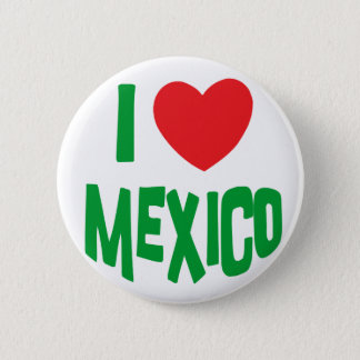 I Love Mexico 6 Cm Round Badge