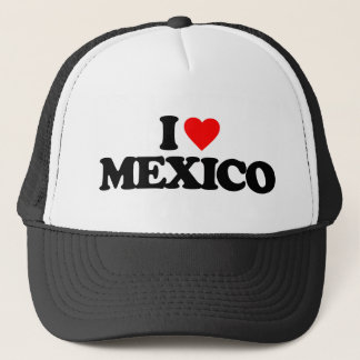 I LOVE MEXICO TRUCKER HAT