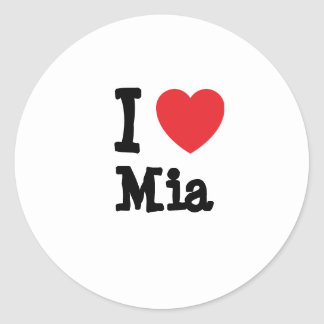 I love Mia heart T-Shirt Classic Round Sticker