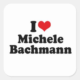 I LOVE MICHELE BACHMANN SQUARE STICKER