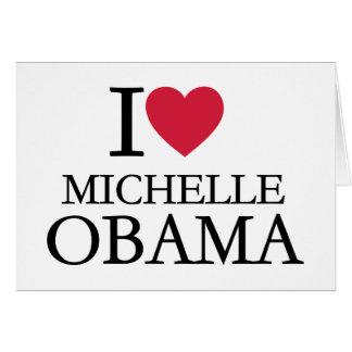 I love Michelle Obama Greeting Card
