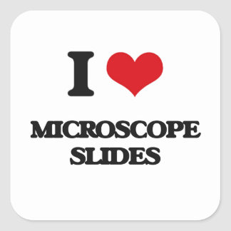 I Love Microscope Slides Square Sticker