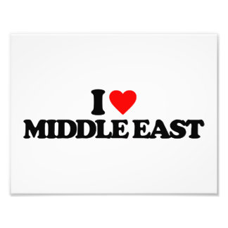 I LOVE MIDDLE EAST PHOTO PRINT