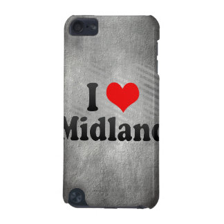 I Love Midland United States iPod Touch 5G Cover