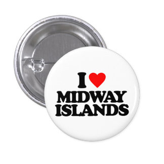 I LOVE MIDWAY ISLANDS PINBACK BUTTON
