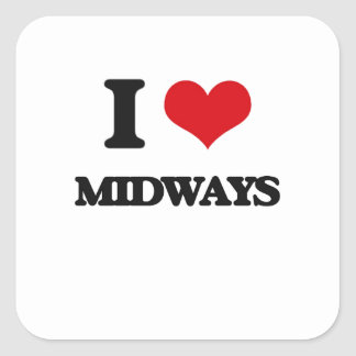 I Love Midways Square Stickers