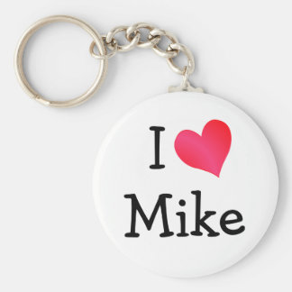 I Love Mike Key Ring