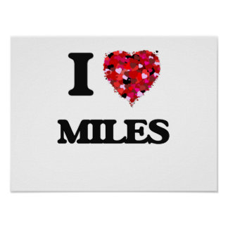 I Love Miles Poster