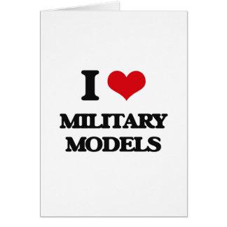 I Love Military Models Card