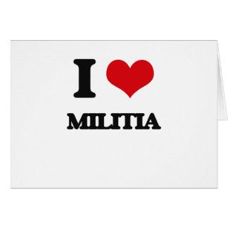 I Love Militia Cards