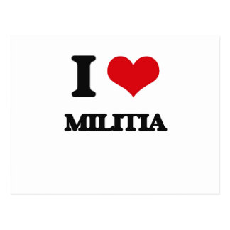 I Love Militia Post Cards